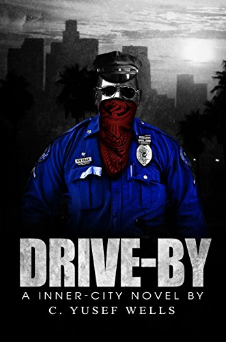 Drive By: An Inner City Novel