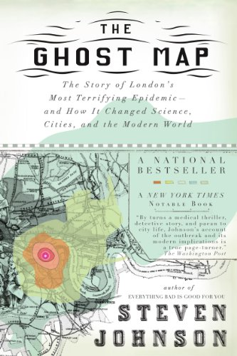 Pdf Medical Books The Ghost Map: The Story of London's Most Terrifying Epidemic--and How It Changed Science, Cities, and the Modern World