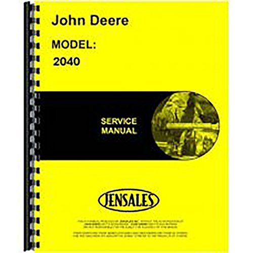 - New Service Manual for John Deere 2040 Tractor