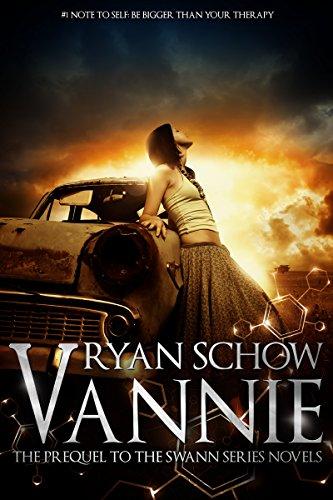 Vannie - A Swann Series Prequel: Genetic Engineering Meets the Supernatural Thriller