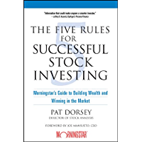 The Five Rules for Successful Stock Investing: Morningstar's Guide to Building Wealth and Winning in the Market (English Edition)