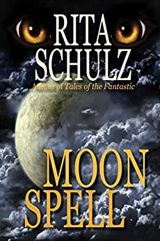 Moon Spell by [Schulz, Rita]