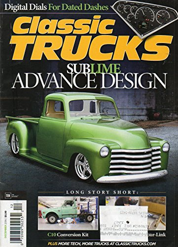 Classic Trucks December 2016 Magazine C10 CONVERSION KIT Digital Dials For Dated Dashes PERFECTLY SUBLIME1948 CHEVROLET 3100
