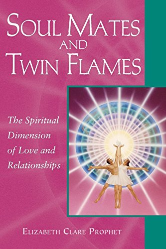 Soul Mates and Twin Flames (Pocket Guide to Practical Spirituality)