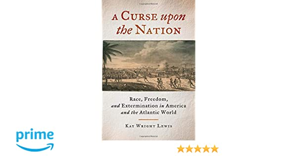 a curse for a nation analysis