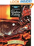 Successful Walleye Fishing: The Compl...