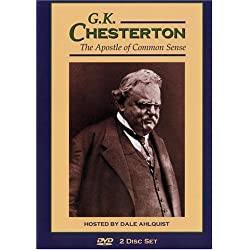 G.K. Chesterton The Apostle of Common Sense