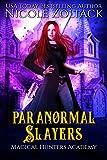 Paranormal Slayers (Magical Hunters Academy Book 2)