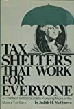 Tax Shelters That Work, Judith H. McQuown, 0070457131