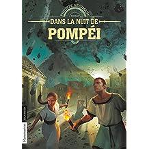 Dans la nuit de Pompéi (FLAMMARION JEUN)