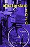 amsterdam 2020 amsterdam series book 2