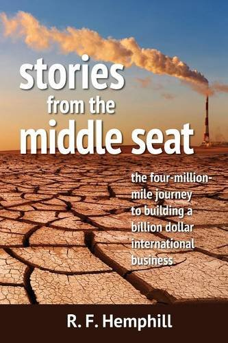 Middle Business Check - Stories From The Middle Seat: The four-million-mile journey to building a billion dollar international business