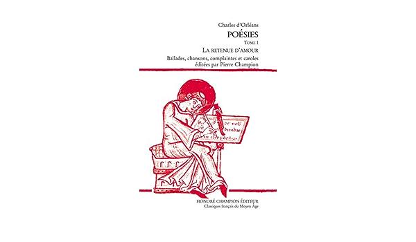 Poésies : Tome 1, La retenue damour Les Classiques Français ...