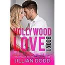 Hollywood Love: Book 1: A sexy celebrity romance (Hollywood Billionaires)