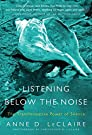 Listening Below the Noise: The Tran...