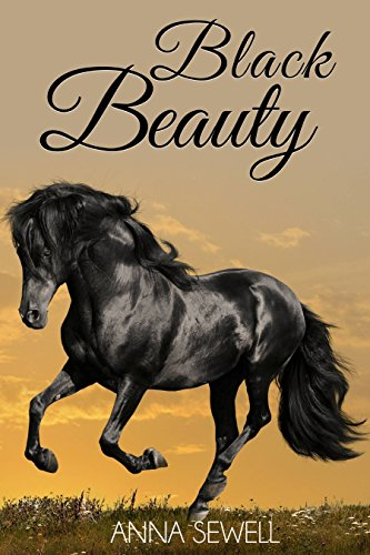 Black Beauty (Illustrated) by [Sewell, Anna]
