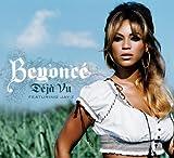 Beyonce feat. Jay-Z - Deja Vu