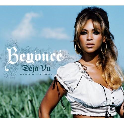 Listen Beyonce Deja Vu Mp3 download - Beyoncé - Deja Vu ft ...