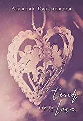 Teach Me To Love (Teach Me - Book Two)
