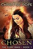 Chosen (The Djinn Wars Book 1)