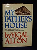 My Father's House, Yigal Allon, 0393074986