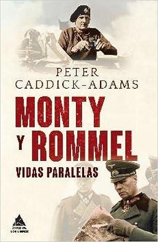 Monty y Rommel, destacado libro sobre Rommel