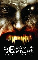 Dark Days (30 Days of Night, Book 2)