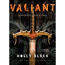 Valiant: A Modern Faerie Tale