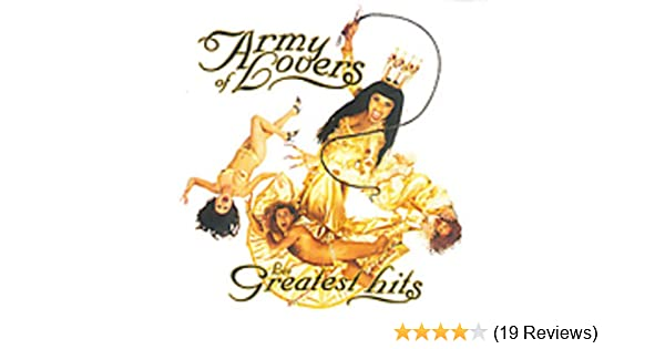 a4ac79f7b63f ARMY OF LOVERS - Army of Lovers - Les Greatest Hits - Amazon.com Music
