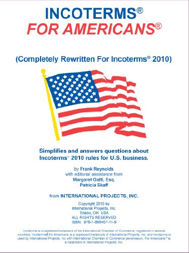 Incoterms For Americans  Completely Rewritten For Incoterms   2010