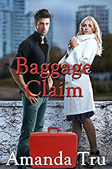 Baggage Claim (Tru Exceptions - Christian Romantic Suspense, Book 1) by [Tru, Amanda]