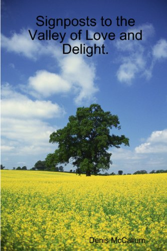 Download Signposts to the Valley of Love and Delight. pdf
