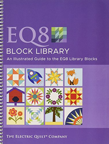 (Electric Quilt EQ8 Block Library Book)