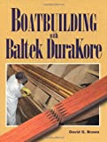 : Boatbuilding with Baltek DuraKore