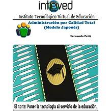 Administración por Calidad Total (Spanish Edition)