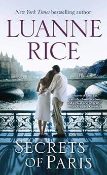 Secrets of Paris: A Novel by [Rice, Luanne]