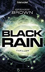 Black Rain: Thriller (German Edition)