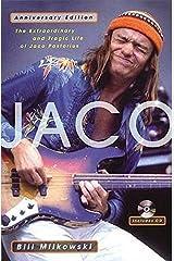 Jaco: The Extraordinary and Tragic Life of Jaco Pastorius - Anniversary Edition Paperback