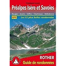PREALPES ISERE ET SAVOIES (FR)BAUGES-ARAVIS-GIFFRE-CHARTREUS