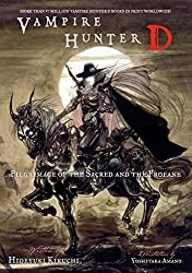 Vampire Hunter D, Vol. 6: Pilgrimage of the Sacred and the Profane
