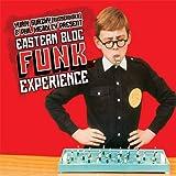 Eastern Bloc Funk Experience