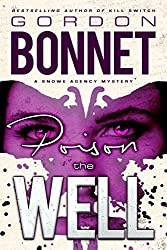 Poison the Well (Snowe Agency Book 1)