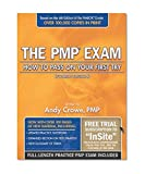The PMP Exam: How to Pass on Your First Try (4th Ed., July 2010)