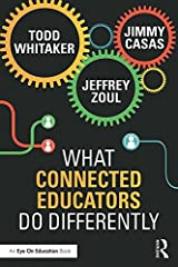 What Connected Educators Do Differently Kindle Edition