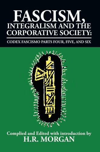 Amazon fascism integralism and the corporative society codex fascism integralism and the corporative society codex fascismo parts four five and six fandeluxe Image collections