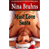 Must Love Santa - the Steamy Version: A Short, Steamy Holiday Romantic Suspense Novella
