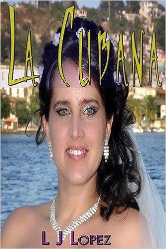 La Cubana (Latin American Romance)