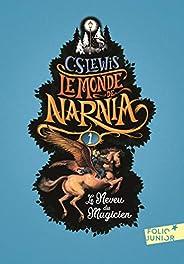 Le Monde de Narnia (Tome 1) - Le Neveu du magicien (French Edition)