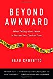 quest for comfort - Beyond Awkward: When Talking About Jesus Is Outside Your Comfort Zone