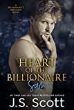 Heart Of The Billionaire (The Billionaire's Obsession, Book 2)
